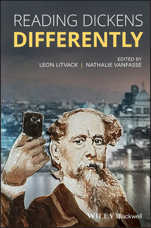 Reading Dickens Differently