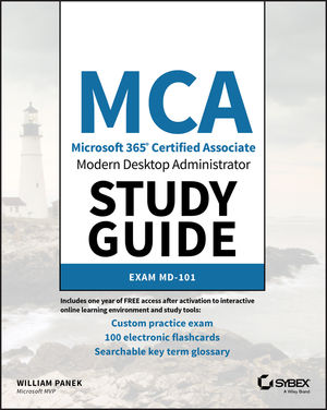 MCA Modern Desktop Administrator Study Guide: Exam MD-101