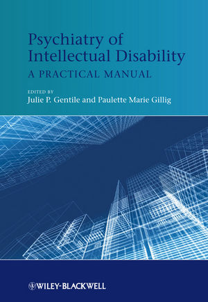 Psychiatry of Intellectual Disability: A Practical Manual (1119940346) cover image