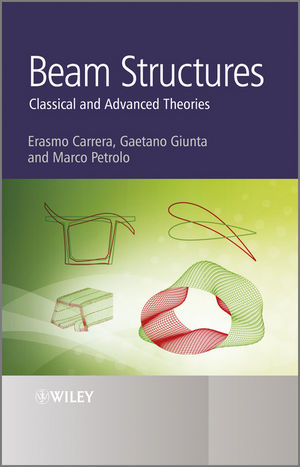 Beam Structures: Classical and Advanced Theories (1119951046) cover image