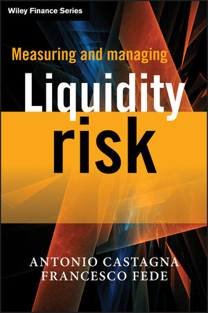 Measuring and Managing Liquidity Risk