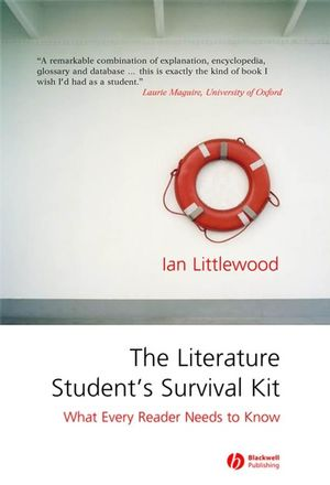 The Literature Student's Survival Kit: What Every Reader Needs to Know