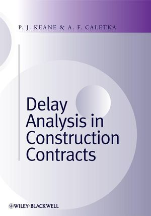 Delay Analysis in Construction Contracts (1405156546) cover image
