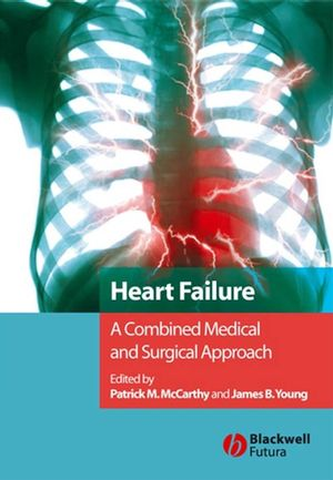 Heart Failure: A Combined Medical and Surgical Approach (1405181346) cover image