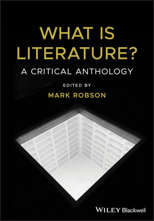 What is Literature?: A Critical Anthology