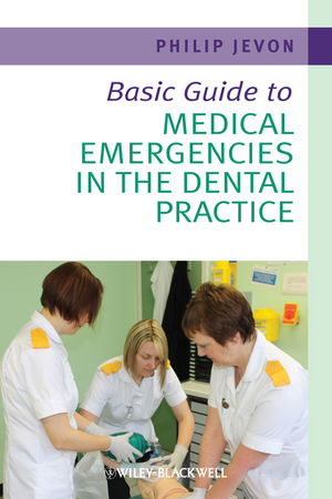 Basic Guide to Medical Emergencies in the Dental Practice (1405197846) cover image