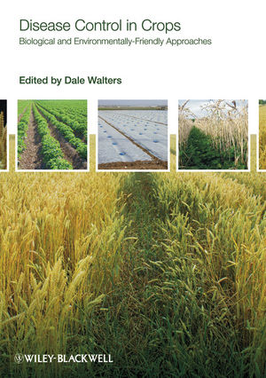 Disease Control in Crops: Biological and Environmentally-Friendly Approaches (1444312146) cover image