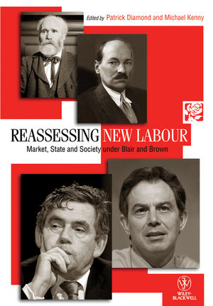 Reassessing New Labour: Market, State and Society under Blair and Brown (1444351346) cover image