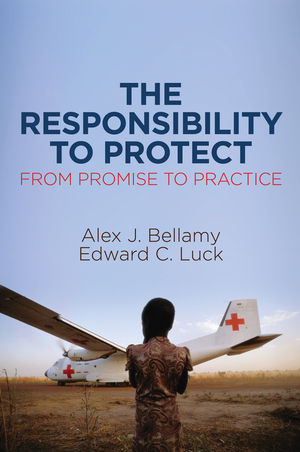 The Responsibility to Protect, From Promise to Practice