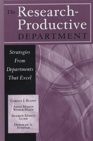 The Research-Productive Department: Strategies from Departments That Excel