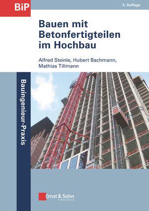 Bauen mit Betonfertigteilen im Hochbau, 3. Auflage