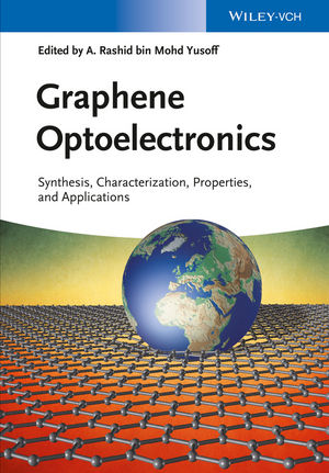 Graphene Optoelectronics: Synthesis, Characterization, Properties, and Applications (3527336346) cover image