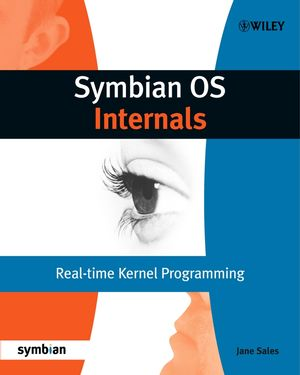 Symbian OS Internals: Real-time Kernel Programming (0470025247) cover image