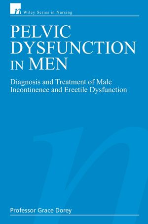 Pelvic Dysfunction in Men: Diagnosis and Treatment of Male Incontinence and Erectile Dysfunction (0470029447) cover image