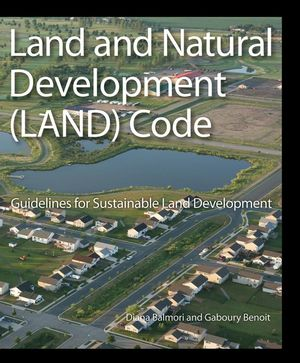 Land and Natural Development (LAND) Code: Guidelines for Sustainable Land Development