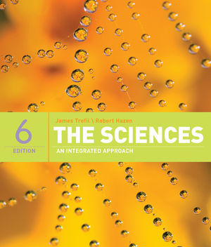 The Sciences: An Integrated Approach, 6th Edition (0470118547) cover image