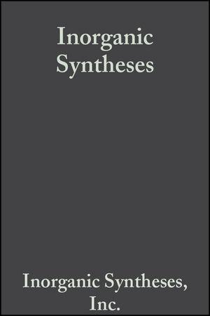 Inorganic Syntheses, Volume 1