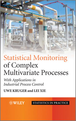 Advances in Statistical Monitoring of Complex Multivariate Processes: With Applications in Industrial Process Control (0470517247) cover image