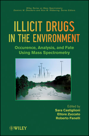 Illicit Drugs in the Environment: Occurrence, Analysis, and Fate using Mass Spectrometry (0470529547) cover image