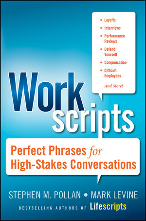 Workscripts: Perfect Phrases for High-Stakes Conversations (0470633247) cover image
