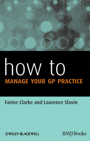 How to Manage Your GP Practice (0470657847) cover image