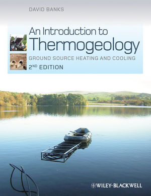 An Introduction to Thermogeology: Ground Source Heating and Cooling, 2nd Edition (0470670347) cover image