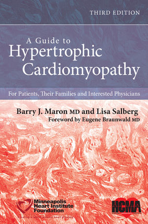 A Guide to Hypertrophic Cardiomyopathy: For Patients, Their Families, and Interested Physicians, 3rd Edition