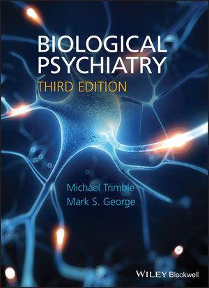 Biological Psychiatry, 3rd Edition