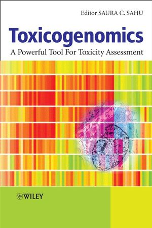 Toxicogenomics: A Powerful Tool for Toxicity Assessment (0470699647) cover image