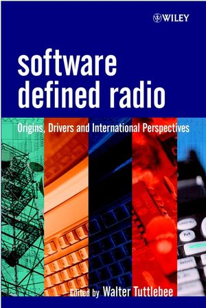 Software Defined Radio: Origins, Drivers and International Perspectives (0470844647) cover image