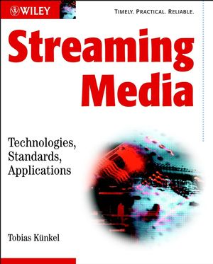 Streaming Media: Technologies, Standards, Applications