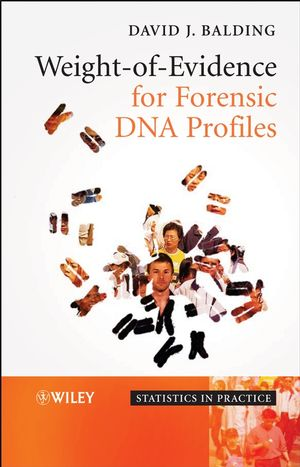 Weight-of-Evidence for Forensic DNA Profiles (0470867647) cover image