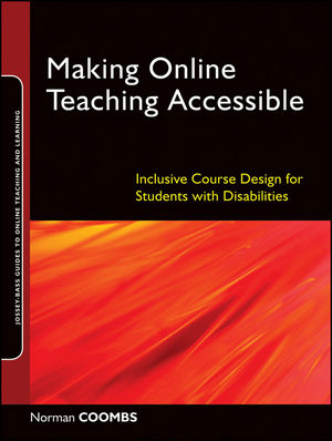 Making Online Teaching Accessible: Inclusive Course Design for Students with Disabilities (0470892447) cover image