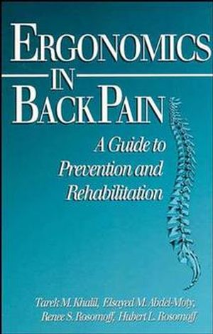 Ergonomics in Back Pain: A Guide to Prevention and Rehabilitation