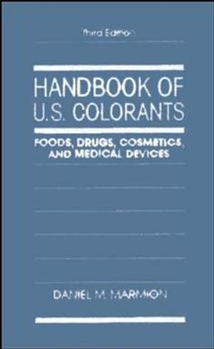 Handbook of U.S. Colorants: Foods, Drugs, Cosmetics, and Medical Devices, 3rd Edition