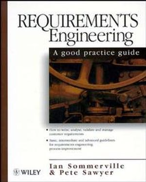 Requirements Engineering: A Good Practice Guide (0471974447) cover image