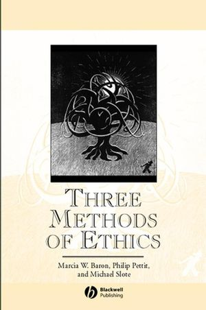Three Methods of Ethics: A Debate (0631194347) cover image