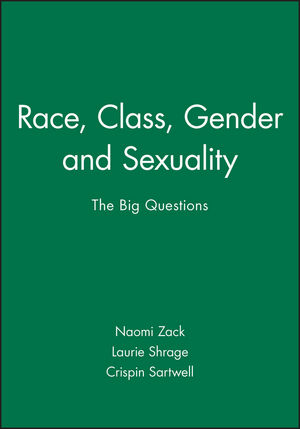 Race, Class, Gender and Sexuality: The Big Questions (0631208747) cover image