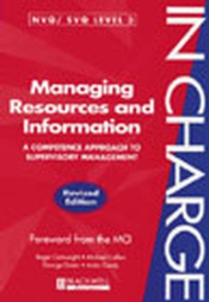 Managing Resources and Information: A Competence Approach to Supervisory Management