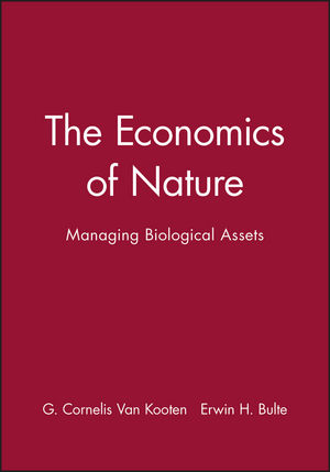 The Economics of Nature: Managing Biological Assets