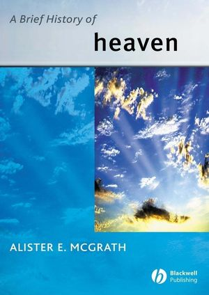 A Brief History of Heaven (0631233547) cover image