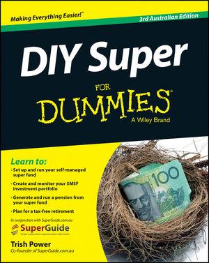 DIY Super For Dummies, 3rd Australian Edition