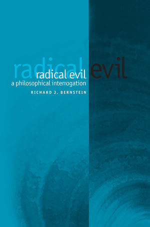 Radical Evil: A Philosophical Interrogation (0745629547) cover image