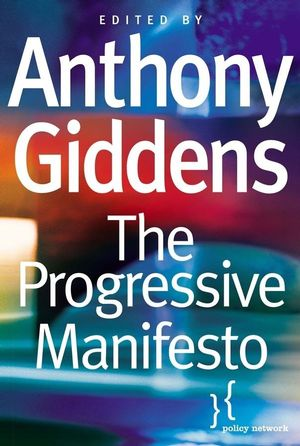 The Progressive Manifesto: New Ideas for the Centre-Left (0745632947) cover image