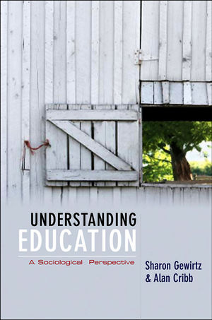 Understanding Education: A Sociological Perspective  (0745633447) cover image