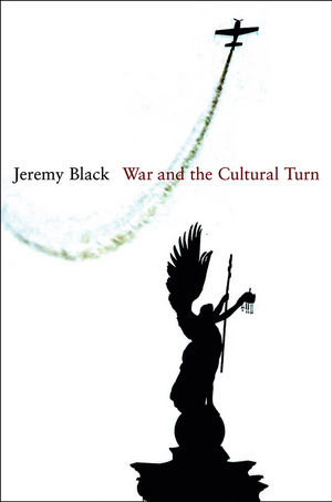 War and the Cultural Turn (0745648347) cover image