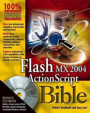 Flash MX 2004 ActionScript Bible