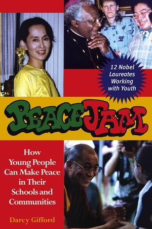 PeaceJam: How Young People Can Make Peace in Their Schools and Communities (0787968447) cover image
