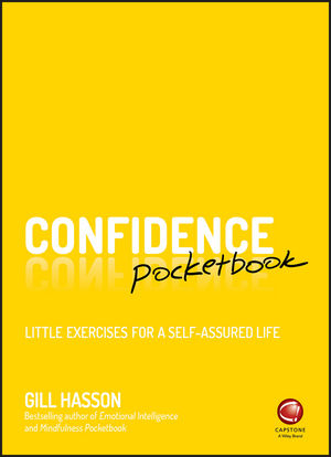 Confidence Pocketbook: Little Exercises for a Self-Assured Life (0857087347) cover image