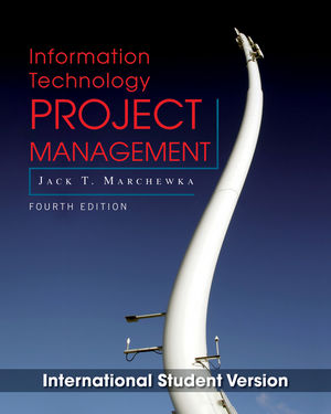 Information Technology Project Management, with CD-ROM, 4th Edition International Student Version